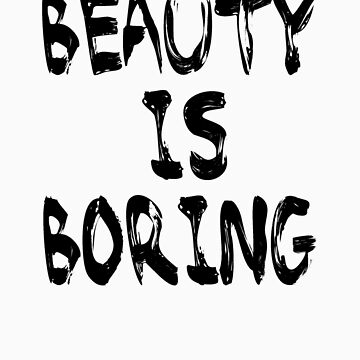 Beauty is boring by Swenschi