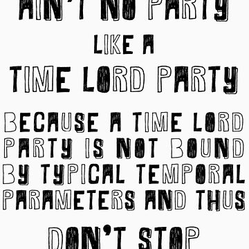 Time Lords Party Hard by checkmyshoe123