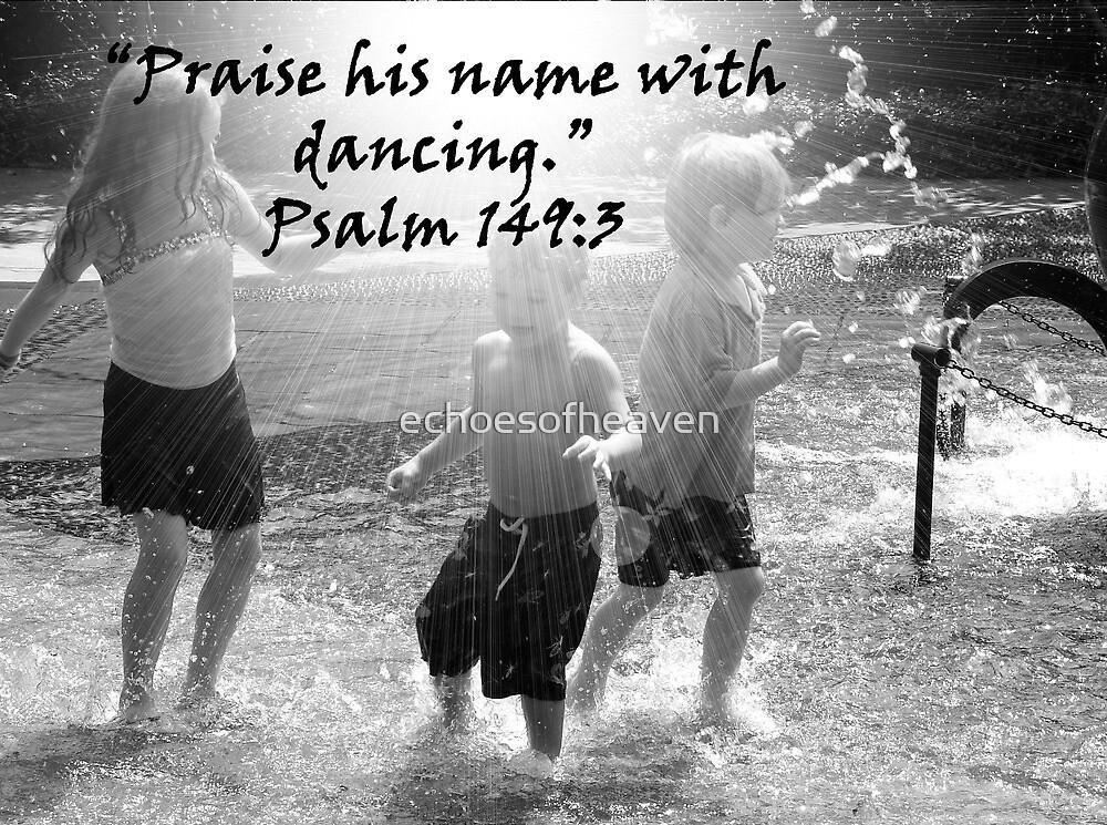 """""""Psalm 149:3""""  by Carter L. Shepard by echoesofheaven"""