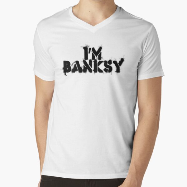 I'm Banksy V-Neck T-Shirt
