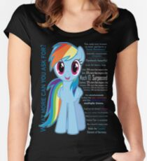 What else could anyone possibly ask for? (Rainbow Dash) Women's Fitted Scoop T-Shirt