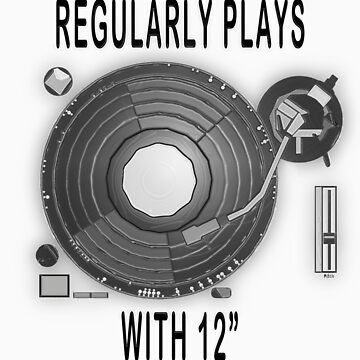 """Regularly plays with 12"""" by dbatista"""
