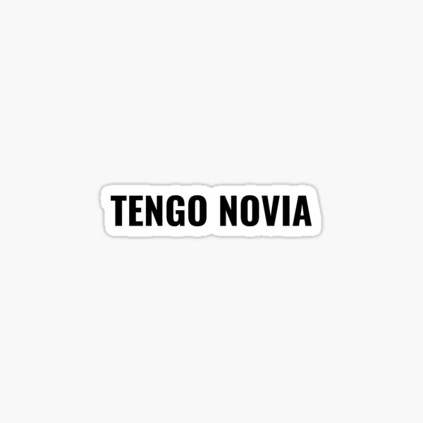 tengo novia tóxica sticker for car tengo novia toxica sticker for truck Pegatina