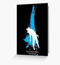 """""""For a minute there, I lost myself"""" - Radiohead - light Greeting Card"""