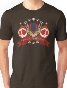 Dean of Demolition. Unisex T-Shirt