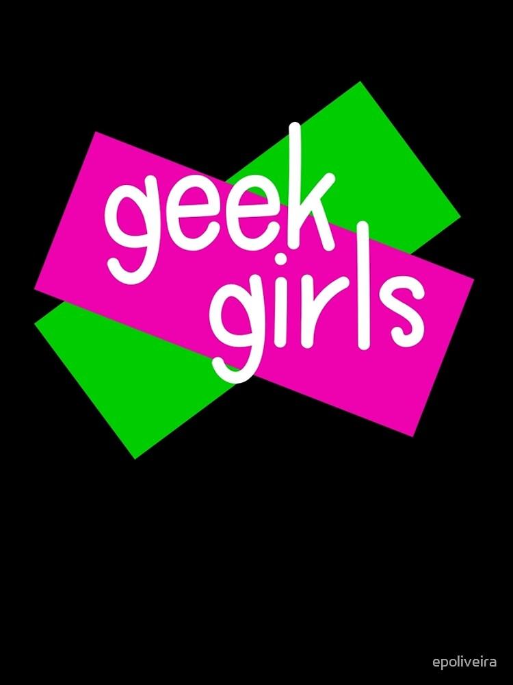 Geek girls have more fun by epoliveira