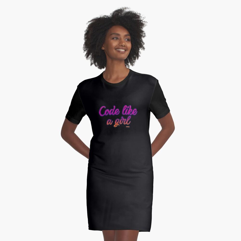 Code like a girl Graphic T-Shirt Dress