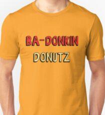 Ba-Donkin Donuts Unisex T-Shirt