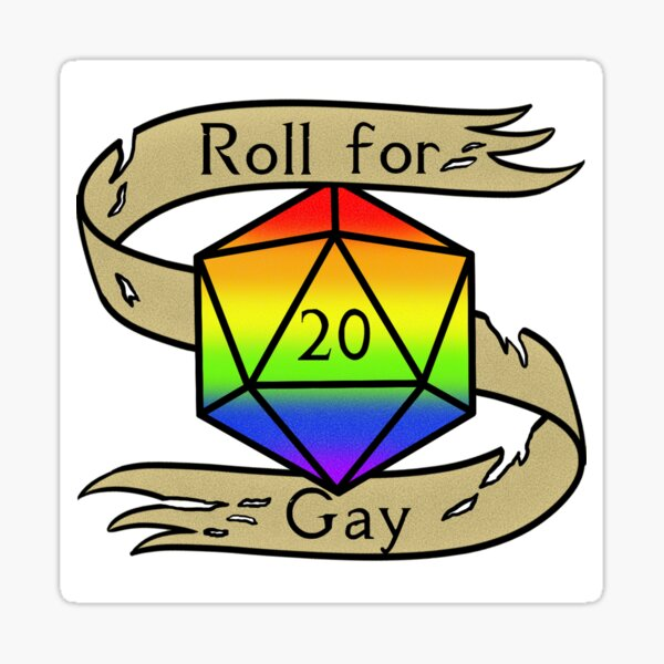 D20 Roll for Gay Sticker