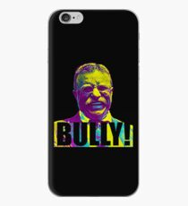 Bully! - Theodore Roosevelt - Black Text iPhone Case