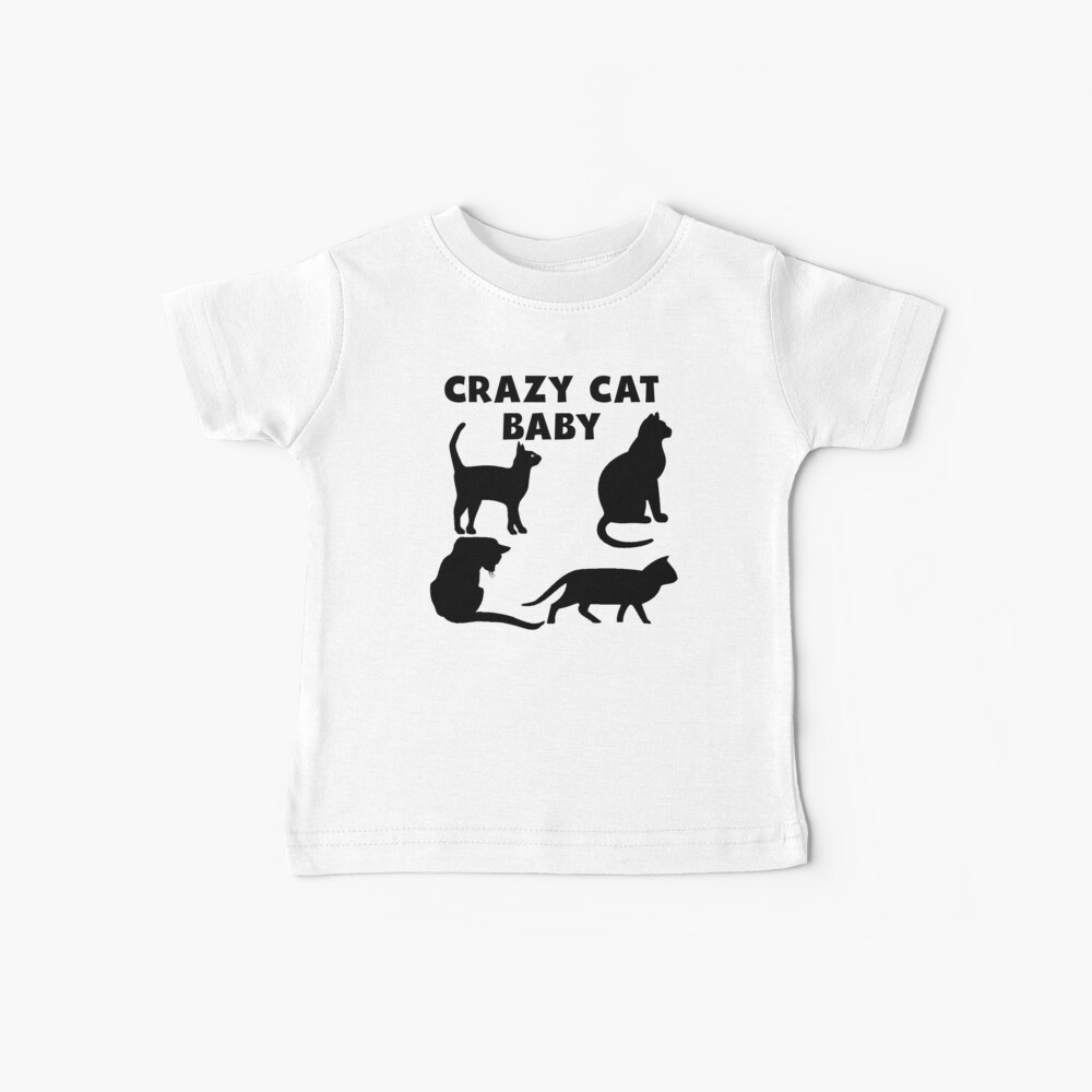 Crazy Cat Baby Baby T-Shirt
