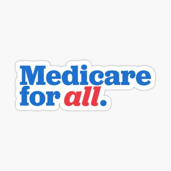 Medicare for all. Sticker