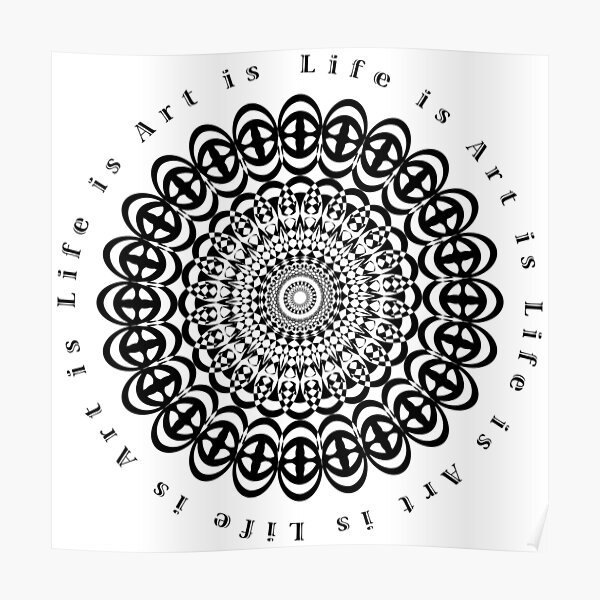 Life is Art is Life Poster