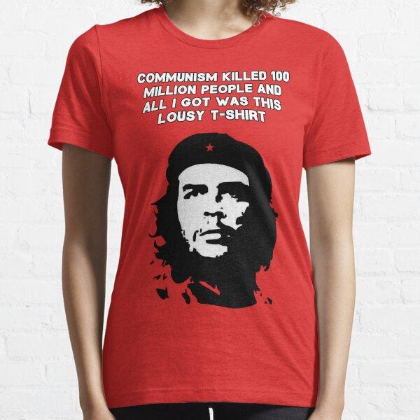 sauf si vous voulez simplement un T-shirt Che pro-communiste standard. T-shirt essentiel