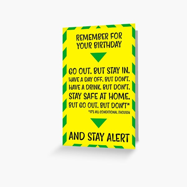 Go Out But Stay In | Birthday Card Greeting Card