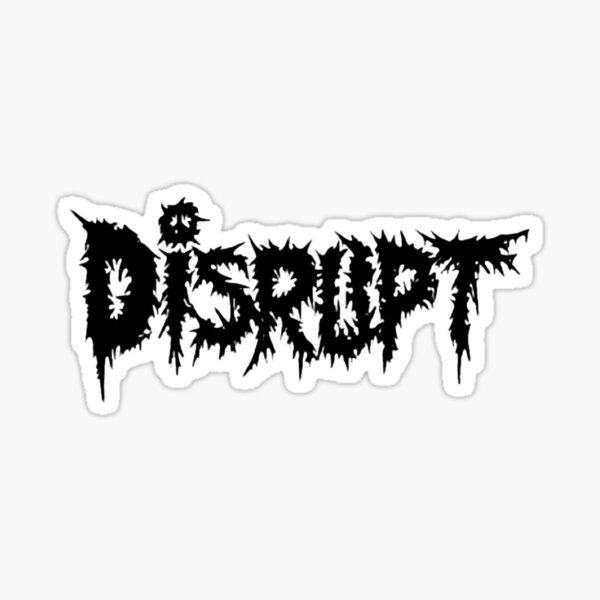 Disrupt Sticker