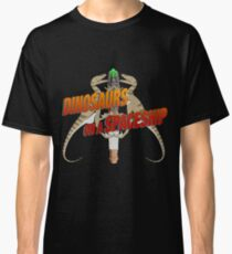 Dinosaurs on a Spaceship Classic T-Shirt