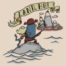 Land Ho! by Caddywompus