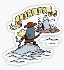 Land Ho! Sticker