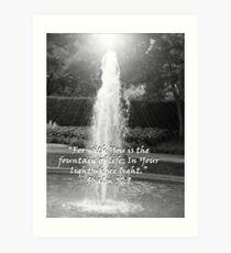 """Psalm 36:9""  by Carter L. Shepard Art Print"