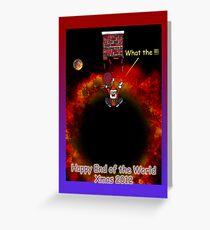 Happy End of the World Xmas 2012 - Santa's dilemma 02 Greeting Card