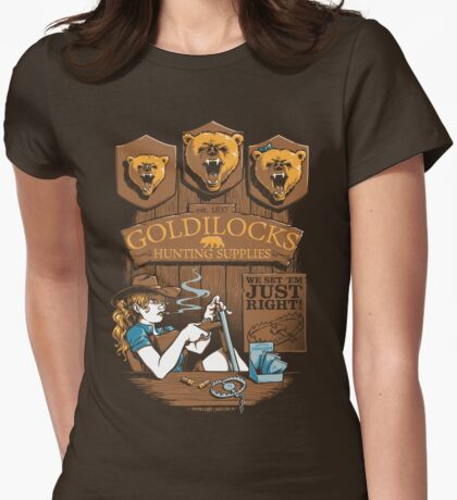 Goldilocks Hunting Supplies T-Shirt