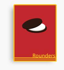 Rounders: Teddy Canvas Print