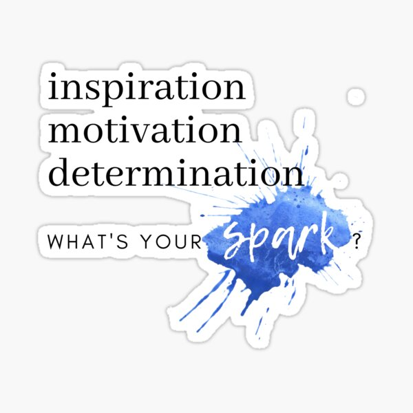 What's Your Spark? Watercolor Inspirational Quote Sticker