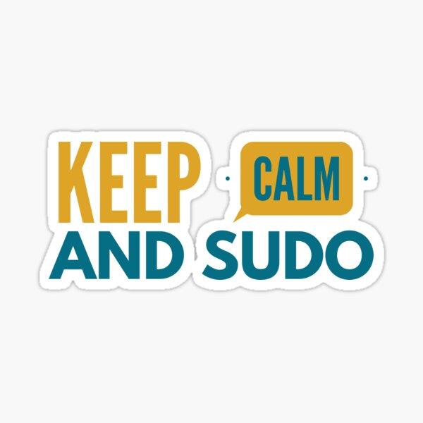 Keep calm and sudo Sticker