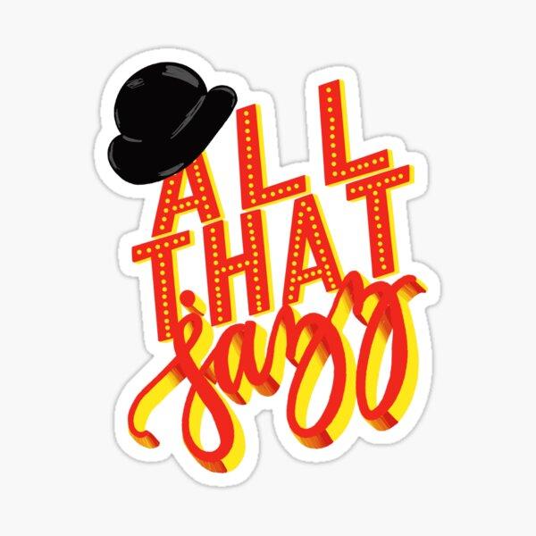 All That Jazz-Chicago Sticker