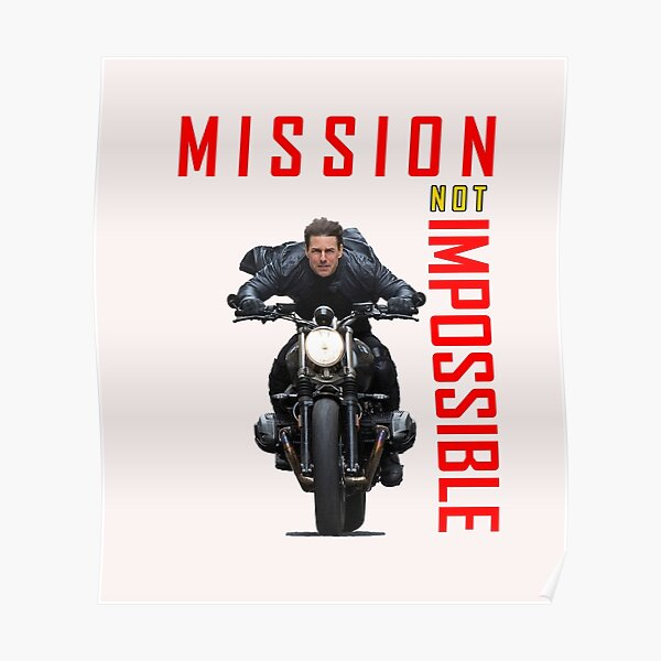 Mission Not Impossible Cool Design Poster
