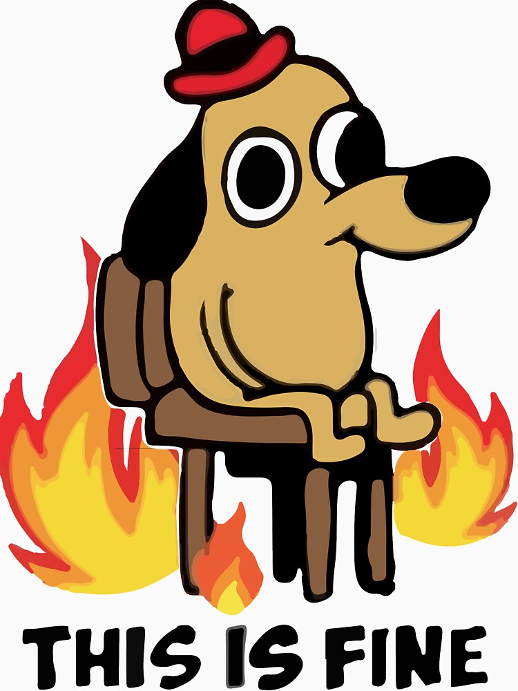 """""""This Is Fine"""" Meme by one-lonely-boy"""