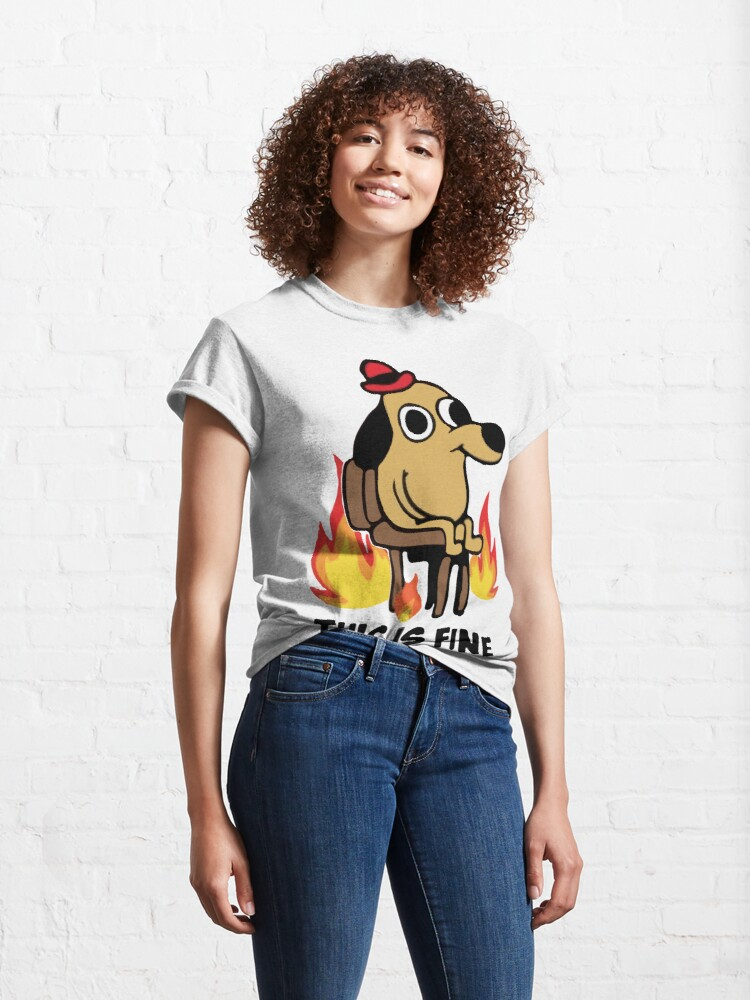 """Alternate view of """"This Is Fine"""" Meme Classic T-Shirt"""