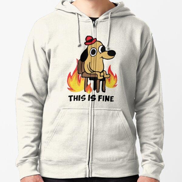 """""""This Is Fine"""" Meme Zipped Hoodie"""