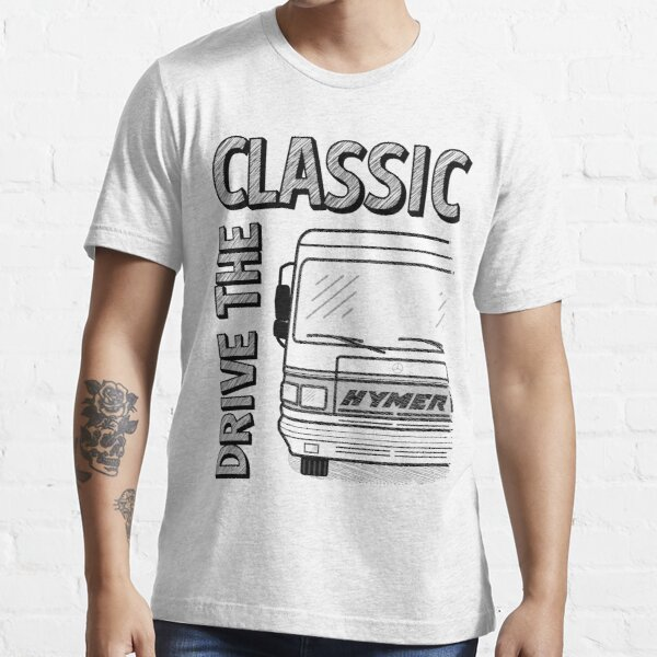 HYMER DRIVE THE CLASSIC Essential T-Shirt