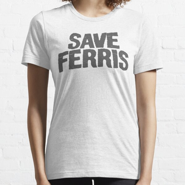 Save Ferris Essential T-Shirt