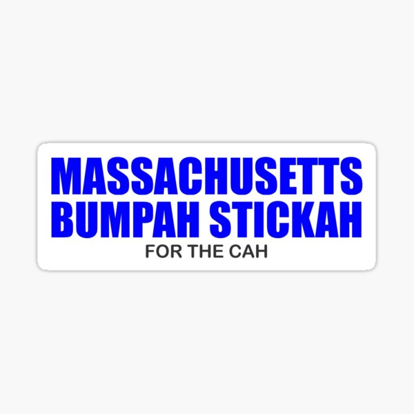 Massachusetts Bumpah Stickah for the Cah - Funny Wicked Smaht Gift Ideas for People from Bahstun & Other Mass Cities - A Great Bumper Sticker & Decal Sticker