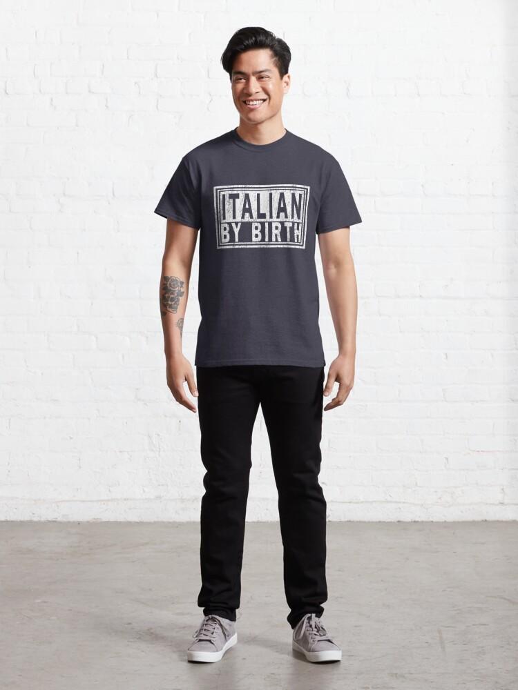 Alternate view of ITALIAN BY BIRTH, Italy Italia | Italiano Pride. Classic T-Shirt