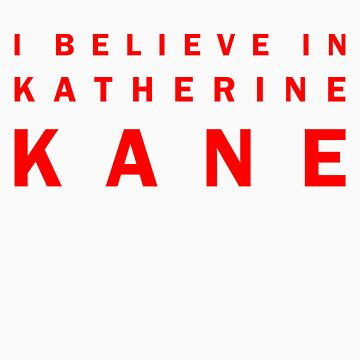 I Believe in Katherine Kane by channingellison