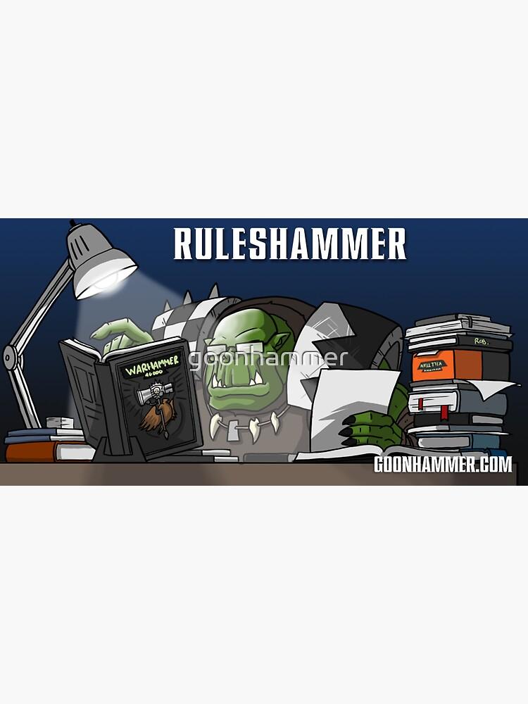 Ruleshammer by goonhammer