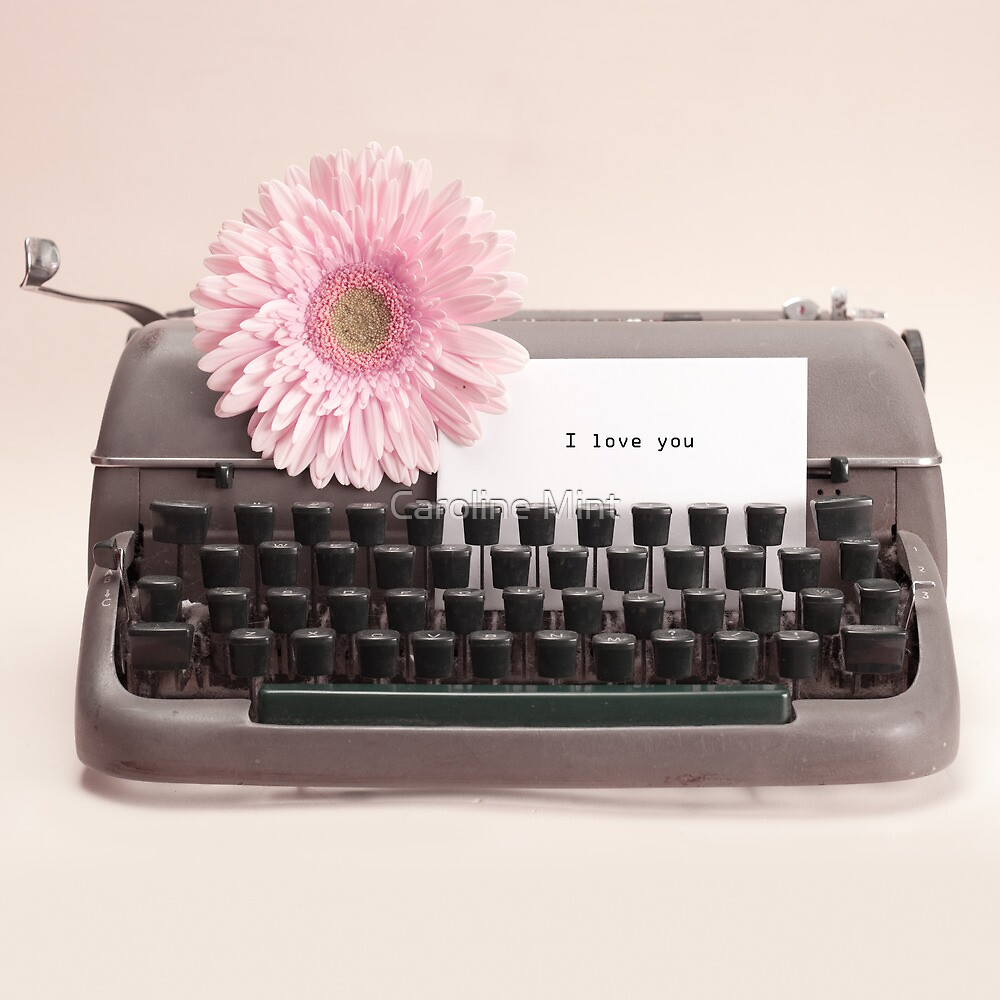 Pink Flower and Typewriter  by Caroline Mint