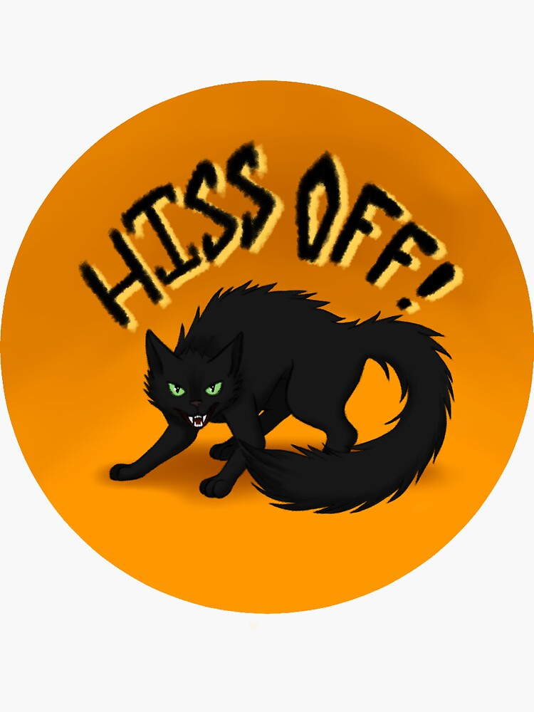 Hiss Off! by ToddHollow