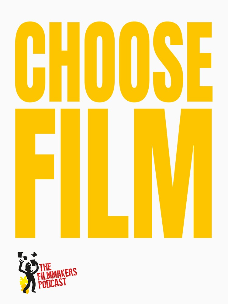 CHOOSE FILM With Logo by TheFilmmakers