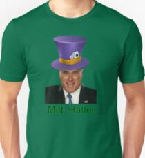 Mitt Romney 2012 mad Hatter Unisex T-Shirt