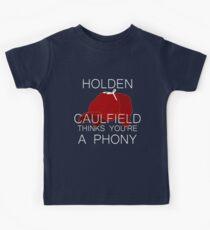 Holden Caulfield Thinks You're a Phony Kids T-Shirt