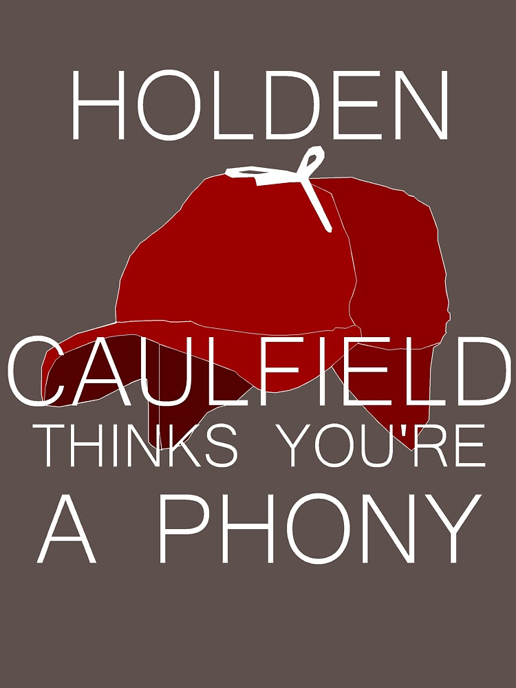 holden caulfield phony
