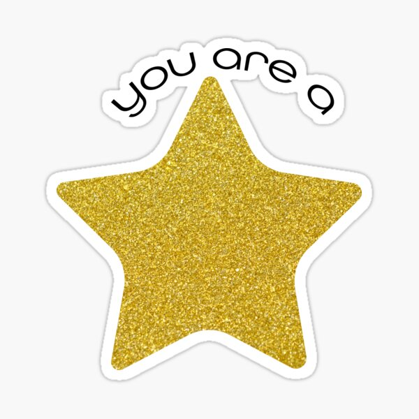 You are a Star Sticker