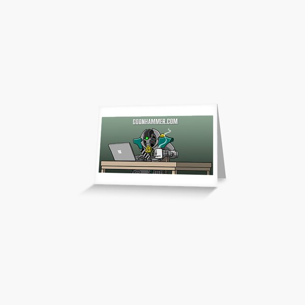 GOONHAMMER COFFEE NECRON Greeting Card