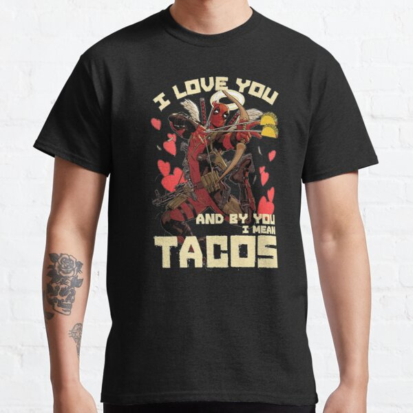 Lover Gifts Deadpool's Cupid Love For Tacos Classic T-Shirt