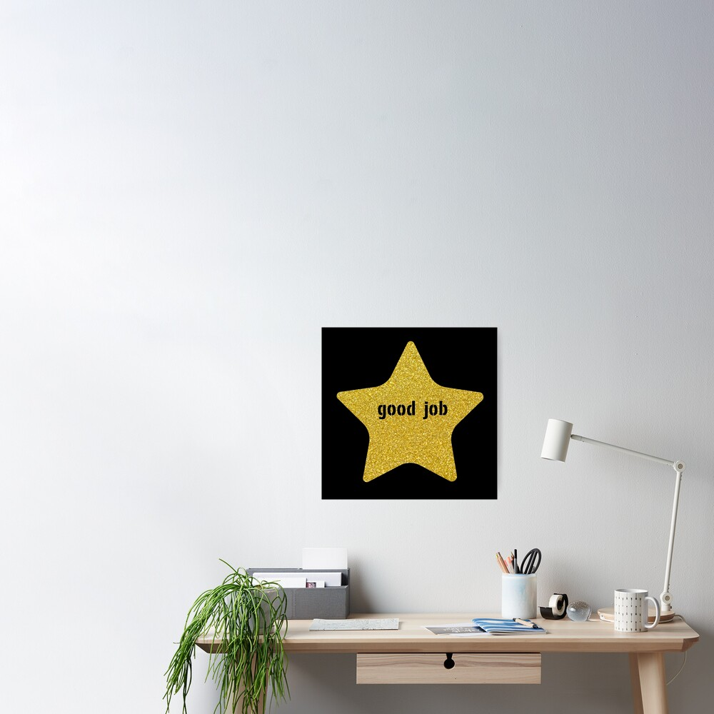 Good Job Gold Star Poster